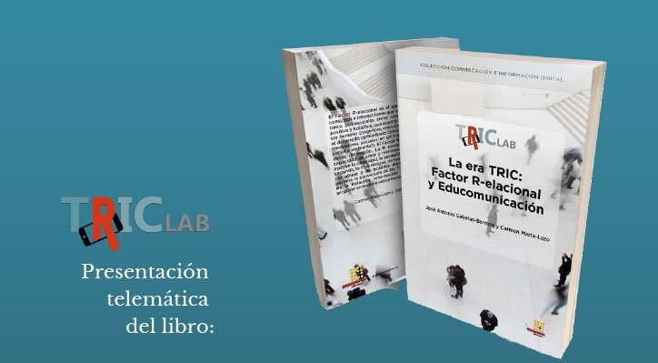 José Antonio Gabelas y Carmen Marta presentan el libro La era TRIC: Factor Relacional y Educomunicación